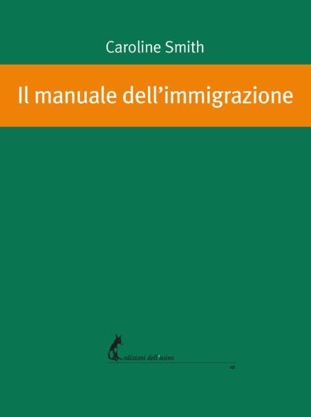 Il manuale dell'immigrazione
