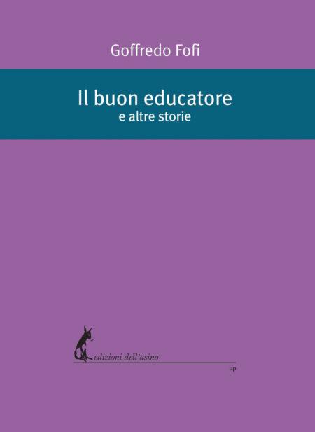 Il buon educatore e altre storie