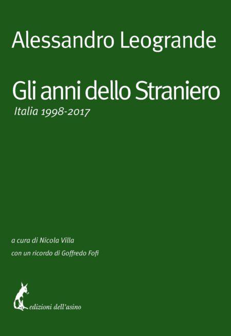Gli anni dello Straniero. Italia 1998-2017