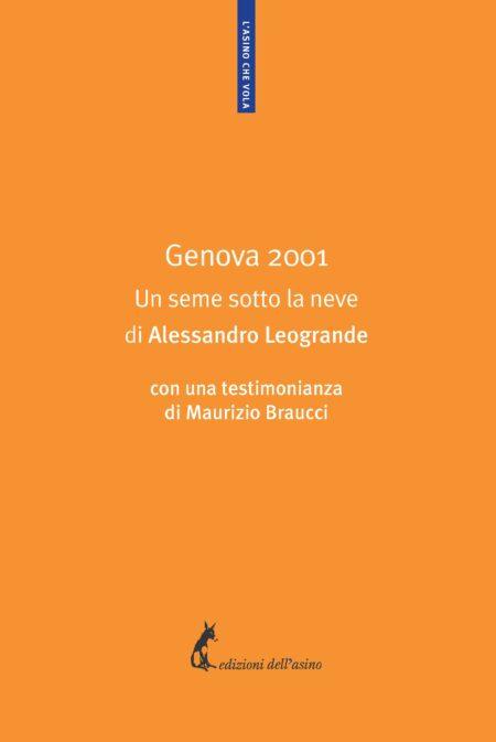 Genova 2001. Un seme sotto la neve